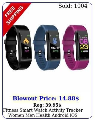 fitness smart watch activity tracker women men health android ios heart rat