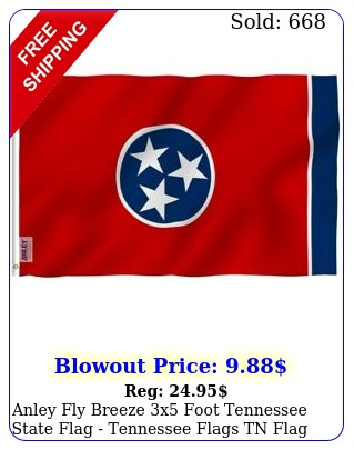 anley fly breeze x foot tennessee state flag tennessee flags tn fla