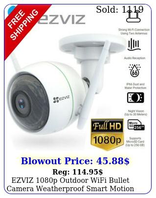ezviz p outdoor wifi bullet camera weatherproof smart motion detection cw