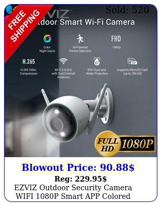 ezviz outdoor security camera wifi p smart app colored night vision c