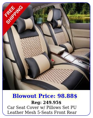 car seat cover w pillows set pu leather mesh seats front rear black beig