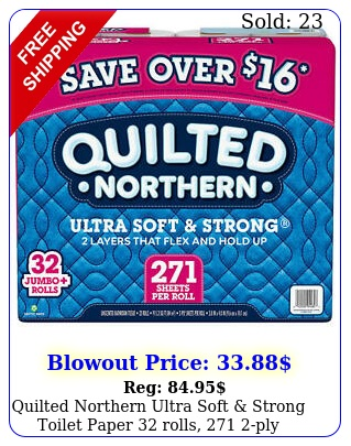quilted northern ultra soft strong toilet paper rolls ply sheetsr