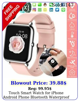 touch smart watch iphone android phone bluetooth waterproof fitness tracke