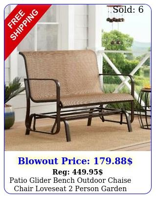 patio glider bench outdoor chaise chair loveseat person garden furniture meta