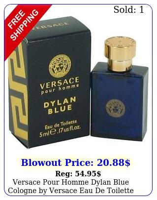 versace pour homme dylan blue cologne by versace eau de toilette spray me