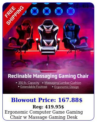 ergonomic computer game gaming chair w massage gaming des