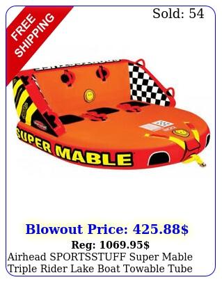 airhead sportsstuff super mable triple rider lake boat towable tub