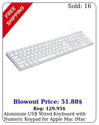 aluminum usb wired keyboard with numeric keypad apple mac imac macboo