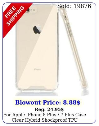 apple iphone plus  plus case clear hybrid shockproof tpu bumper cove