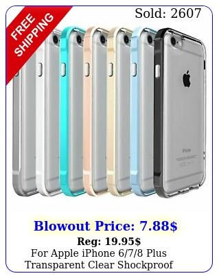 apple iphone plus transparent clear shockproof bumper cas