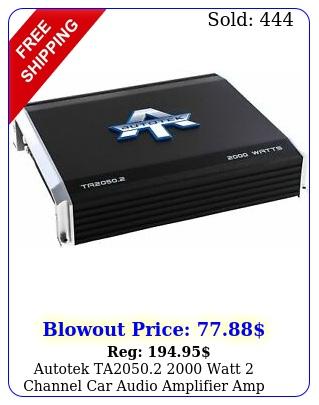 autotek ta watt channel car audio amplifier amp bridgeabl