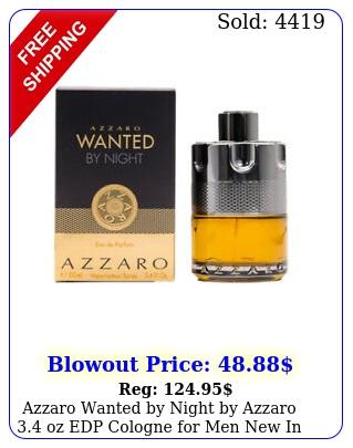 azzaro wanted by night by azzaro oz edp cologne men i