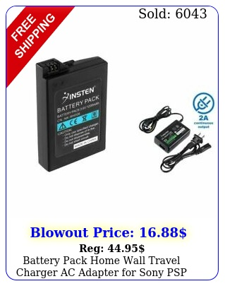 battery pack  home wall travel charger ac adapter sony psp  sli