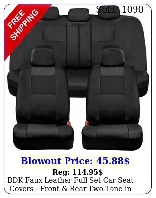 bdk faux leather full set car seat covers front rear twotone in blac