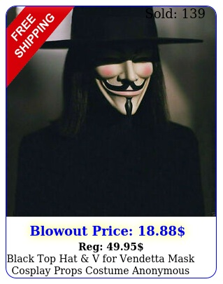 black top hat v vendetta mask cosplay props costume anonymous guy fawke
