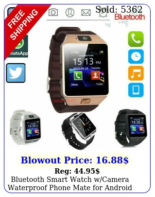 bluetooth smart watch wcamera waterproof phone mate android samsung iphon