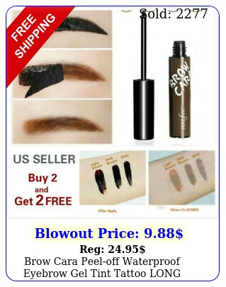 brow cara peeloff waterproof eyebrow gel tint tattoo long lastin