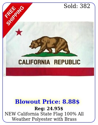 california state flag all weather polyester with brass grommets x f
