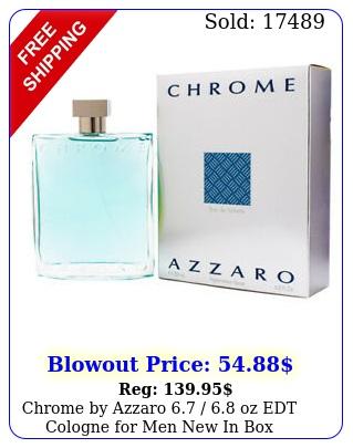 chrome by azzaro  oz edt cologne men i