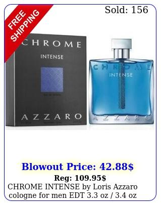 chrome intense by loris azzaro cologne men edt oz  oz i