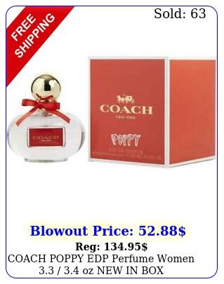 coach poppy edp perfume women  oz i