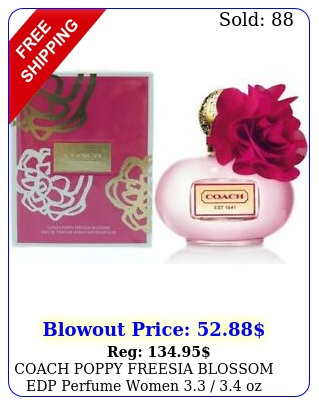 coach poppy freesia blossom edp perfume women  oz i