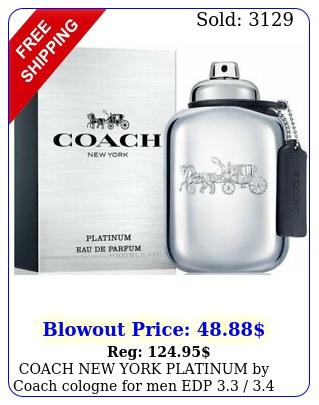 coach york platinum by coach cologne men edp  oz i