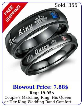 couple's matching ring his queen or king wedding band comfort fit rin