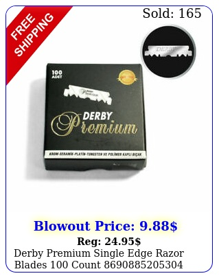 derby premium single edge razor blades coun
