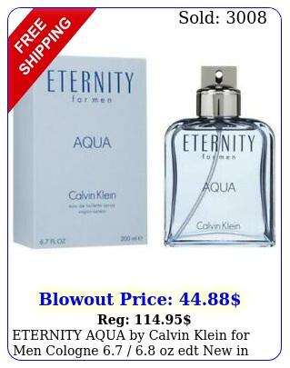 eternity aqua by calvin klein men cologne  oz edt i
