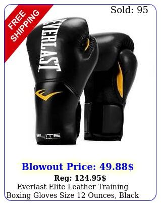 everlast elite leather training boxing gloves size ounces blac