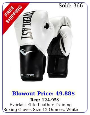 everlast elite leather training boxing gloves size ounces whit