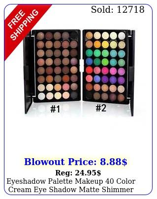 eyeshadow palette makeup color cream eye shadow matte shimmer set cosmeti