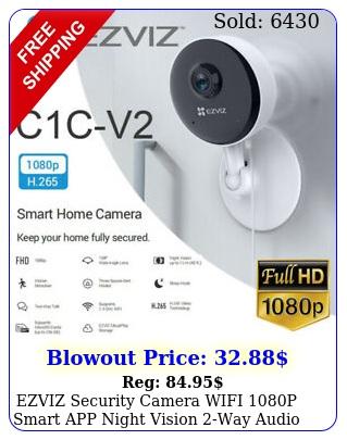ezviz security camera wifi p smart app night vision way audio cc