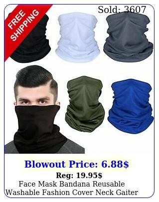 face mask bandana reusable washable fashion cover neck gaiter neckerchief scar