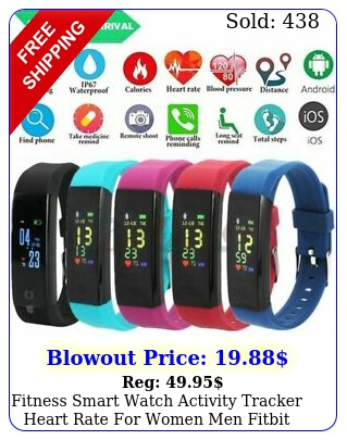 fitness smart watch activity tracker heart rate women men fitbit ios androi