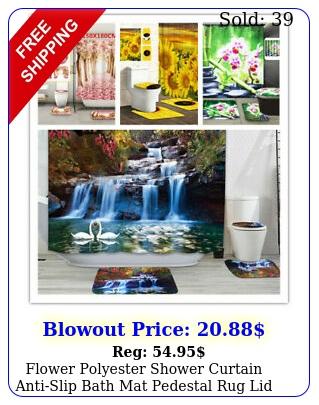 flower polyester shower curtain antislip bath mat pedestal rug lid toilet cove