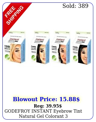 godefroy instant eyebrow tint natural gel colorant  application kit free shi