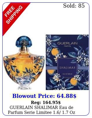 guerlain shalimar eau de parfum serie limitee  oz limited edition seale