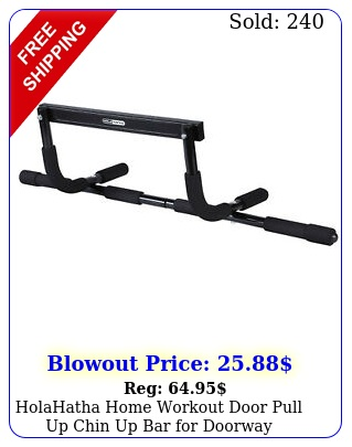 holahatha home workout door pull up chin up bar doorway exercise fitnes