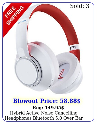 hybrid active noise cancelling headphones bluetooth over ear wirelesswhit