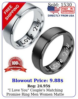i love you couple's matching promise ring men women matte finish wedding ban