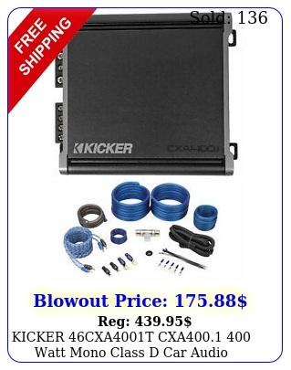 kicker cxat cxa watt mono class d car audio amplifier amp ki
