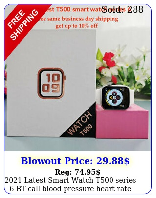latest smart watch t series bt call blood pressure heart rat
