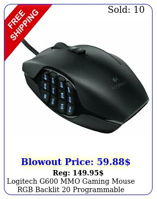 logitech g mmo gaming mouse rgb backlit programmable button