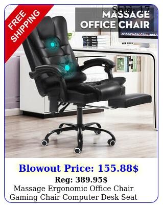 massage ergonomic office chair gaming chair computer desk seat swivel recline