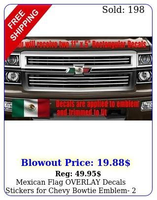 mexican flag overlay decals stickers chevy bowtie emblem u cu