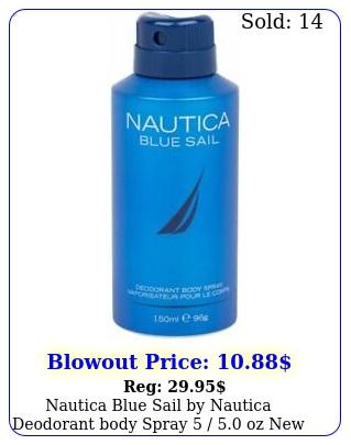 nautica blue sail by nautica deodorant body spray  o