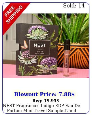 nest fragrances indigo edp eau de parfum mini travel sample ml fl o