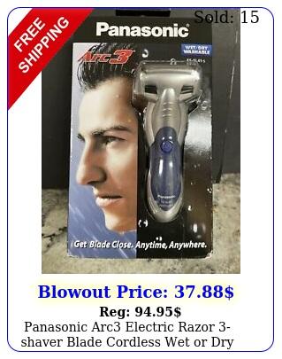 panasonic arc electric razor shaver blade cordless wet or dry shaving blu